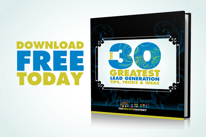 The 30 Greatest Lead Generation Tips, Tricks & Ideas - Download Free Today